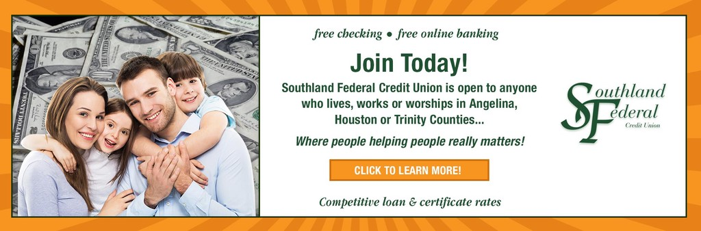 Join Southland FCU Today. Click to learn more
